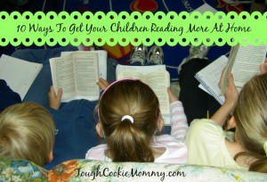 10 Ways To Get Your Children Reading More At Home