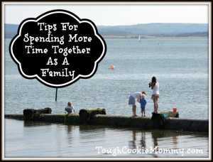 Tips For Spending More Time Together As A Family