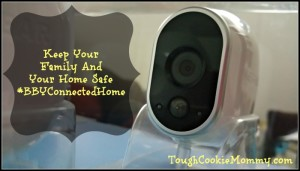 Keep Your Family And Your Home Safe @BestBuy @ArloSmartHome #BBYConnectedHome #Ad