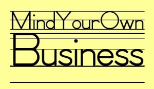 Mind Yours!