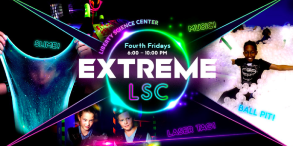 Experience Liberty Science Center's Family Adventure – Extreme LSC! #ExtremeLSC #Giveaway #Ad